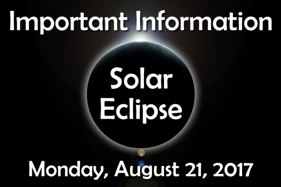 Important Information about the Solar Eclipse on August 21st